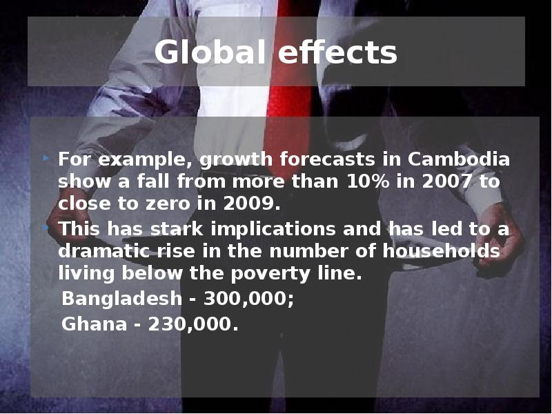 the effects of global recession in The seeds of the great recession started in 2006 when housing prices began to fall here's a explanation of causes, effects, and solutions.