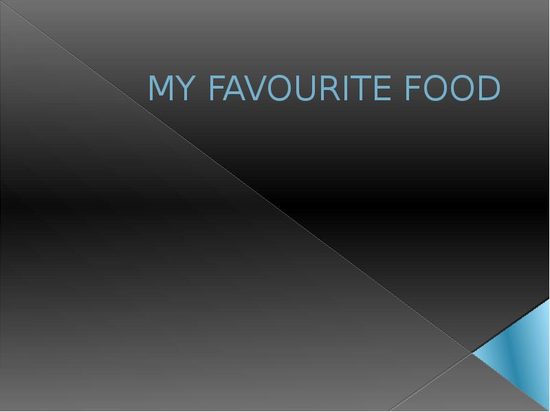 250 word essay on what is your favorite food by