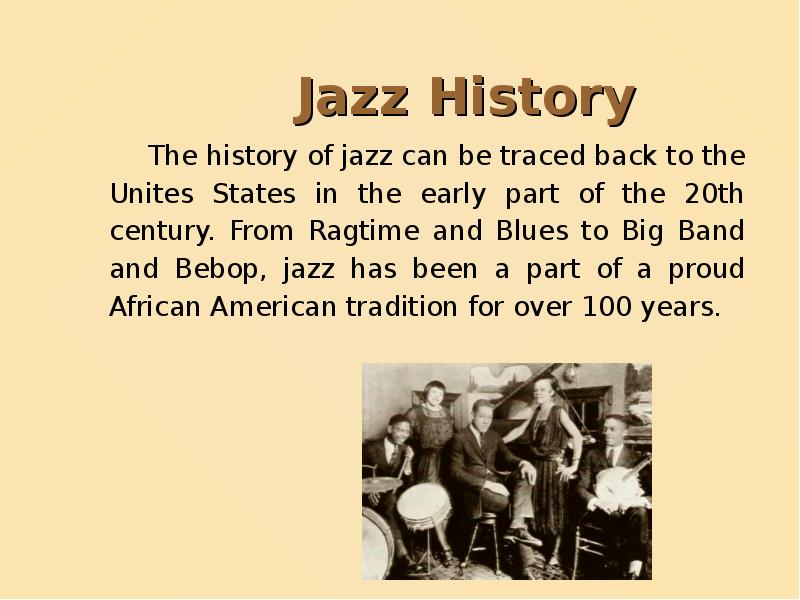 history of ragtime Dance audiences, especially the younger ones, wanted more excitement the emergence of ragtime, blues and later, jazz satisfied this demand increasingly, musicians began to redefine roles, moving away from sight-reading toward playing by ear.