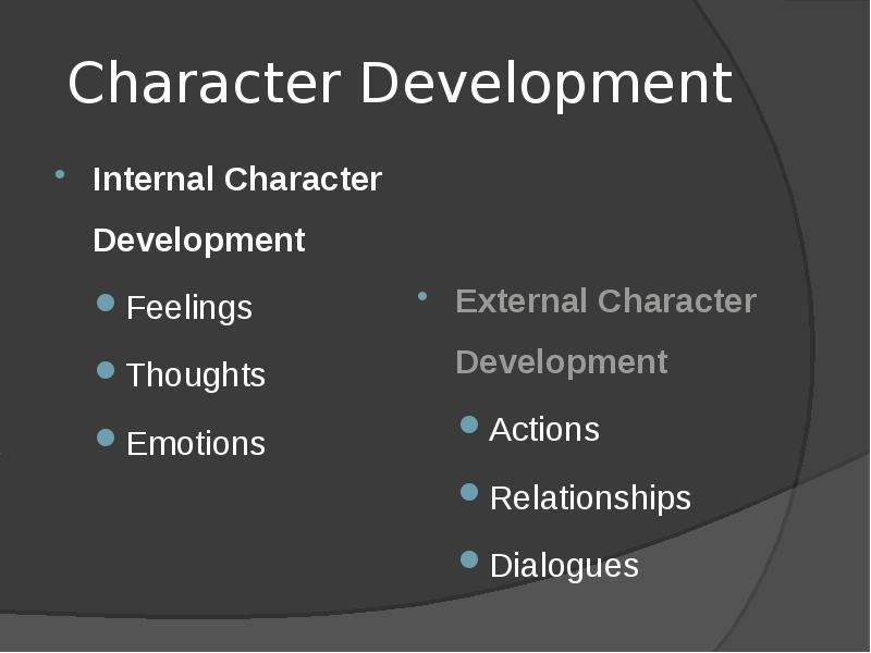 character developement While these prompts may contain elements not present in your character's setting, or relevant to your story's plot, being able to put your character in alternate settings or realities is a sign of a.