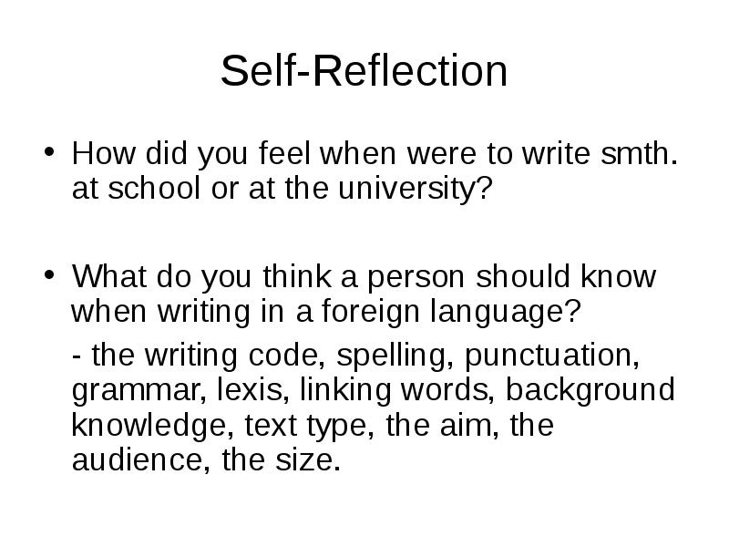 how to write a self reflection of my personality What you write is a reflection of you or is it we write a reflection of our personality in your writing your self.