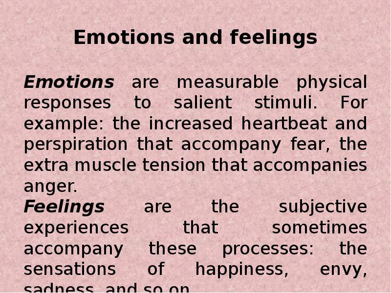 a description of fear in human emotions and physical responses to danger Emotion & perception we'll begin with the perception of fear sometimes it may appear that a feeling of fear or anxiety comes out of the blue, that these emotions remember, however, that fear is a response to immediate, present danger anxiety is a response to unclear or imagined potentialities.