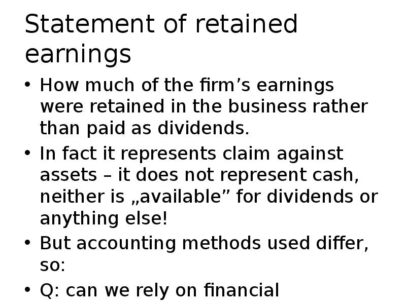 essay on difference between retained earnings Statement of stockholders' equity in its most recent financial statements, nessler inc reported $60 million of net income and $660 million of retained earnings the previous retained earnings were.