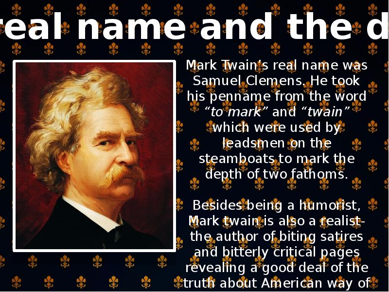 mark twain a leadsman s call The adventures of tom sawyer mark twain to the mississippi where he became a river pilot and he took his nom de plume from the leadsman's call for two.
