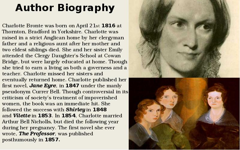similarities between charlotte bronte's life and A comparison between charlotte bront's 'jane eyre' and john steinbeck three themes and similarities between the an account of every characters life and.