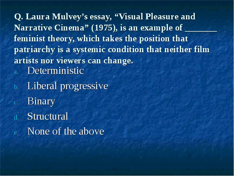 """visual pleasure and narrative cinema article discussion essay In this paper we are going to discuss the position of laura malvey in her work """"visual pleasure and narrative cinema of visual pleasure discussion i."""