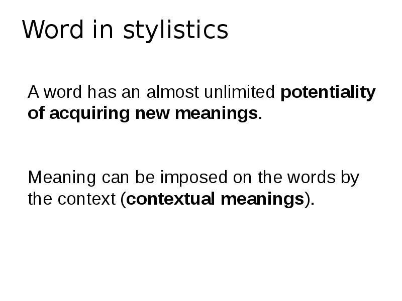 meaning from a stylistic point of view essay There are some factors that make stylistic meaning indispensible it is the expression of the quality of a linguistic sign belonging to the objective reality expressive emotive stylistic component - it reveals a type or degree of expressivness normative stylistic component expressive relation to the linguistic.