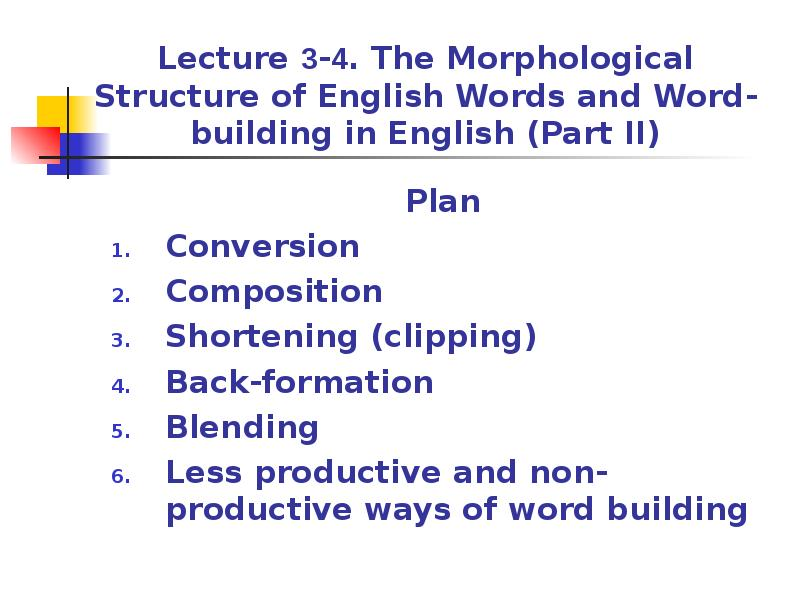 The morphological structure of english words and word