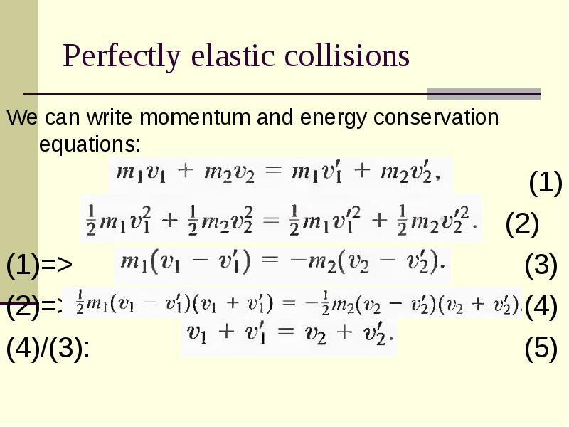 conservation of linear collision To experimentally verify the laws of conservation of momentum and energy the linear track (set-up in with the conservation laws as they apply to collisions.