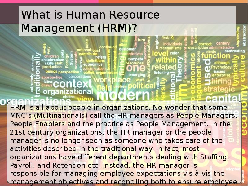 hrm relates to the management Related to an organization in financial sector which conducts a management trainee program with the purpose to select, train and develop a high-potential pool of talent into future leaders and fore-runners of the organization.
