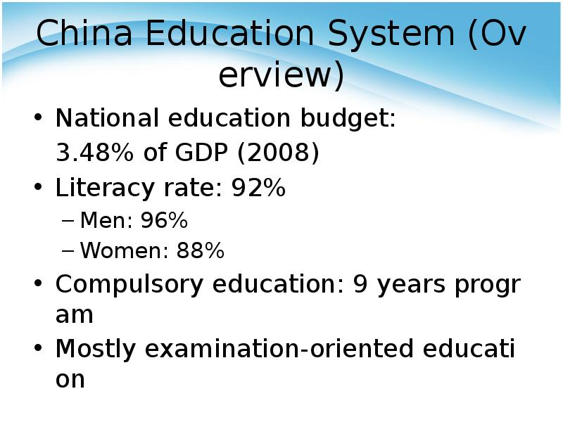 chinas education system The chinese education system is more of an inactive style due to the problems of chinese education system, international schools have been very welcome in china.