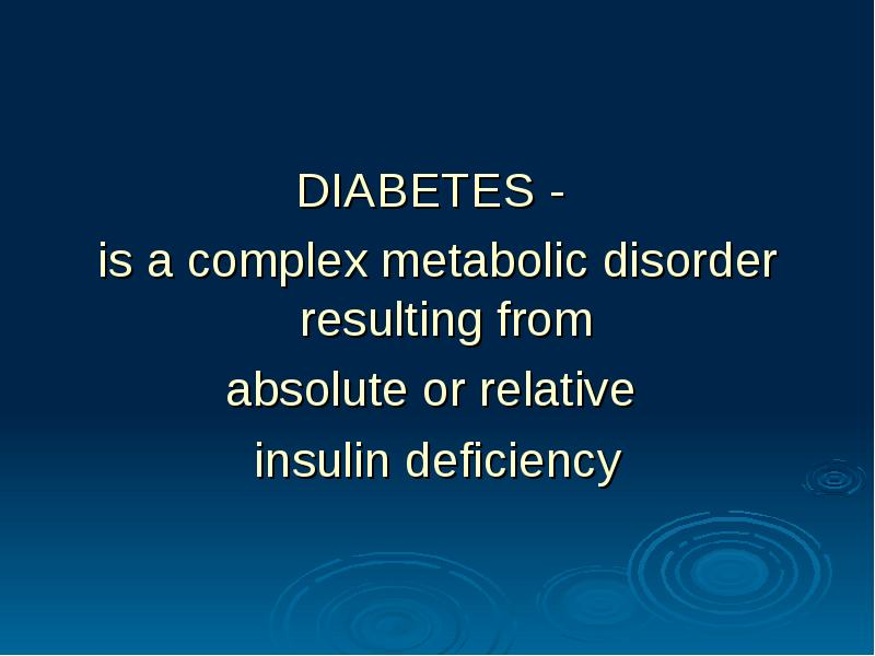 diabetes a complex disease Michelle woods, rn, cde, msn-np, nd, a nurse practitioner for diabetes and adjunct senior lecturer at the university of tasmania will present her research on the role of the human gut microbiome and its interrelationship with different disease states, specifically diabetes.