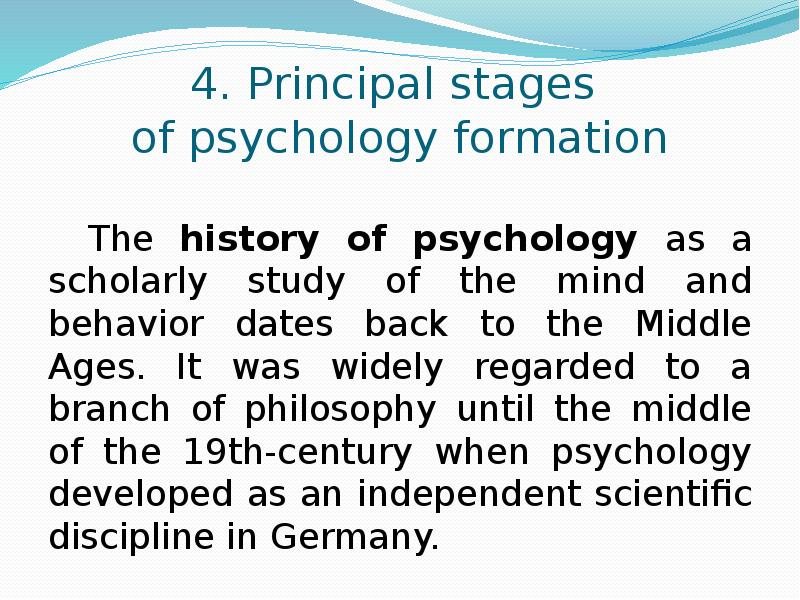formation of psychology Brief history of psychology from r eric landrum, department of psychology, boise state university to look at the beginning of experimental psychology is to look at the beginning of psychology.