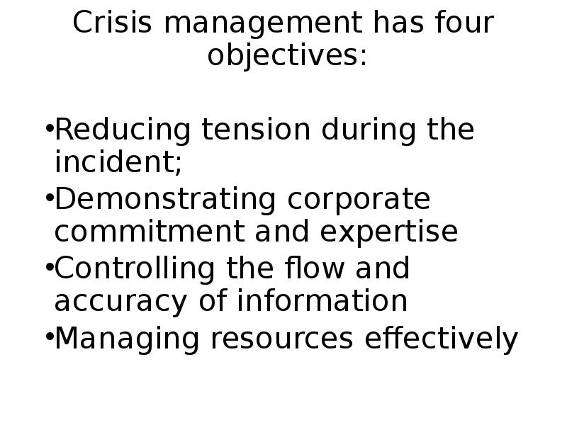 crisis management You may not be able to predict every situation that's coming, you can operationalize your crisis management plans and respond better with in case of crisis.