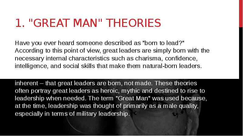leaders are born, not made: looking into leadership theories essay Behavioral theories of leadership focus on the study of look at what leaders do the trait theory of leadership assumes that leaders are born and not made.