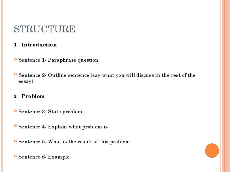 sat essay sentence structure When i was preparing for the sat ii writing test, the essay was one of the biggest sources of on a short 2 page, hand-written essay every sentence you add, adds significantly more to the essay when it comes to structure, it may be worthwhile to first consider how every other student is going to.