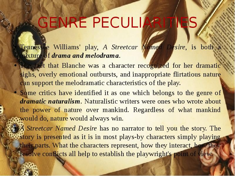 an analysis of the main characters of tennessee williams plays a streetcar named desire and the glas