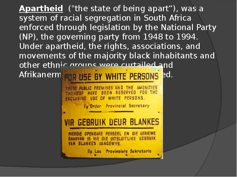 the apartheid system of south africa