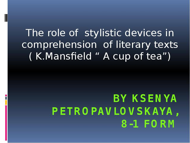 stylistic analysis a cup of I introduction : style defines writers – who they are, what they have in mind and how they construct reality as seen in their own works, be it in poem or in prose.