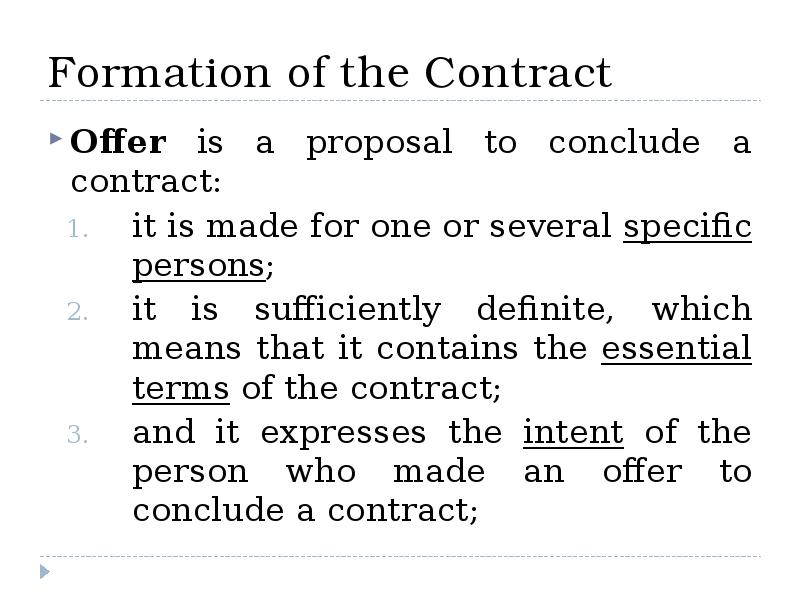 formation of construction contracts Chapter 8 - principles of contract law contract law deals with the formation and keeping of promises although aspects of contract law vary from state to state, much of it is based on the common law.