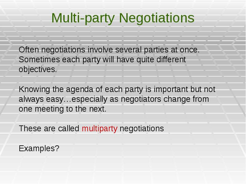 multiparty negotiations Any challenge to the status quo can lead to conflict, which raises a key problem: how to shift the conflict creatively to achieve real change.