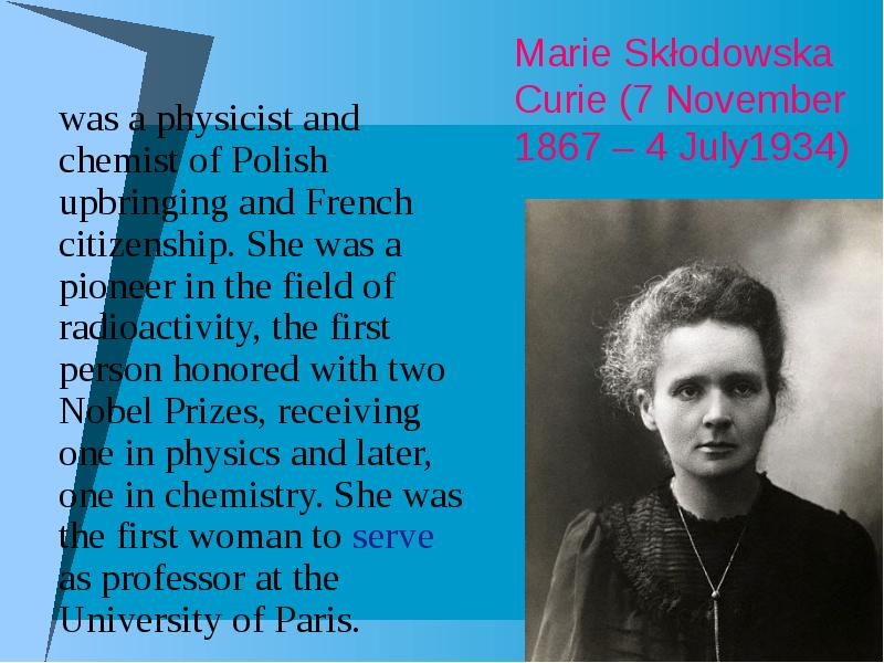 a biography of marie curie a physicist and chemist Nobel prize in physics and chemistry - biography of marie curie.