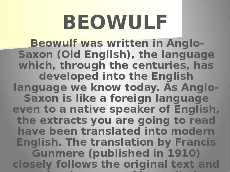 beowulf the canonization of anglo saxon literature Anglo-saxon culture is greatly reflected in the literature of that time the main anglo-saxon works were beowulf and the seafarer these writings were passed down by the scops a scop is an old english historian or poet who is responsible for passing stories such as these down from generation to.