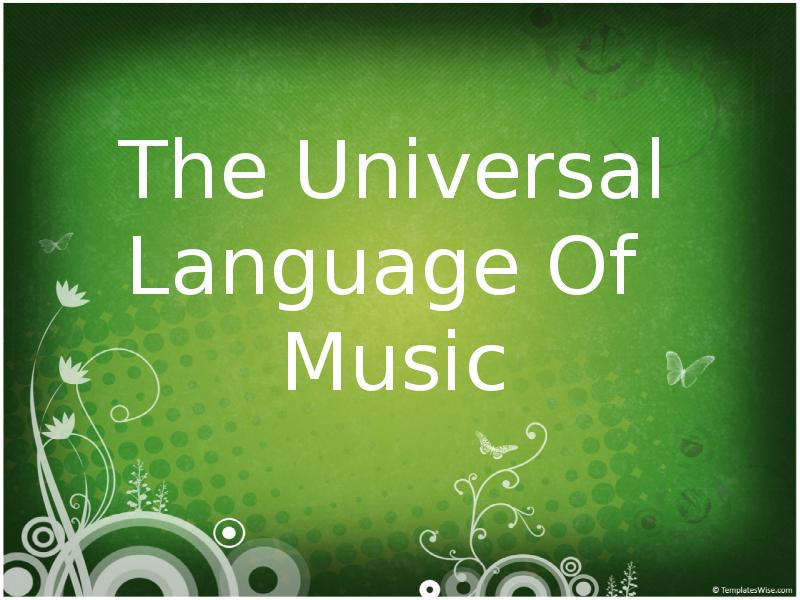 is music a universal language essay Essay contest florida federation of music clubs and national federation of music clubs 2018 theme: music – the universal language congratulations to.