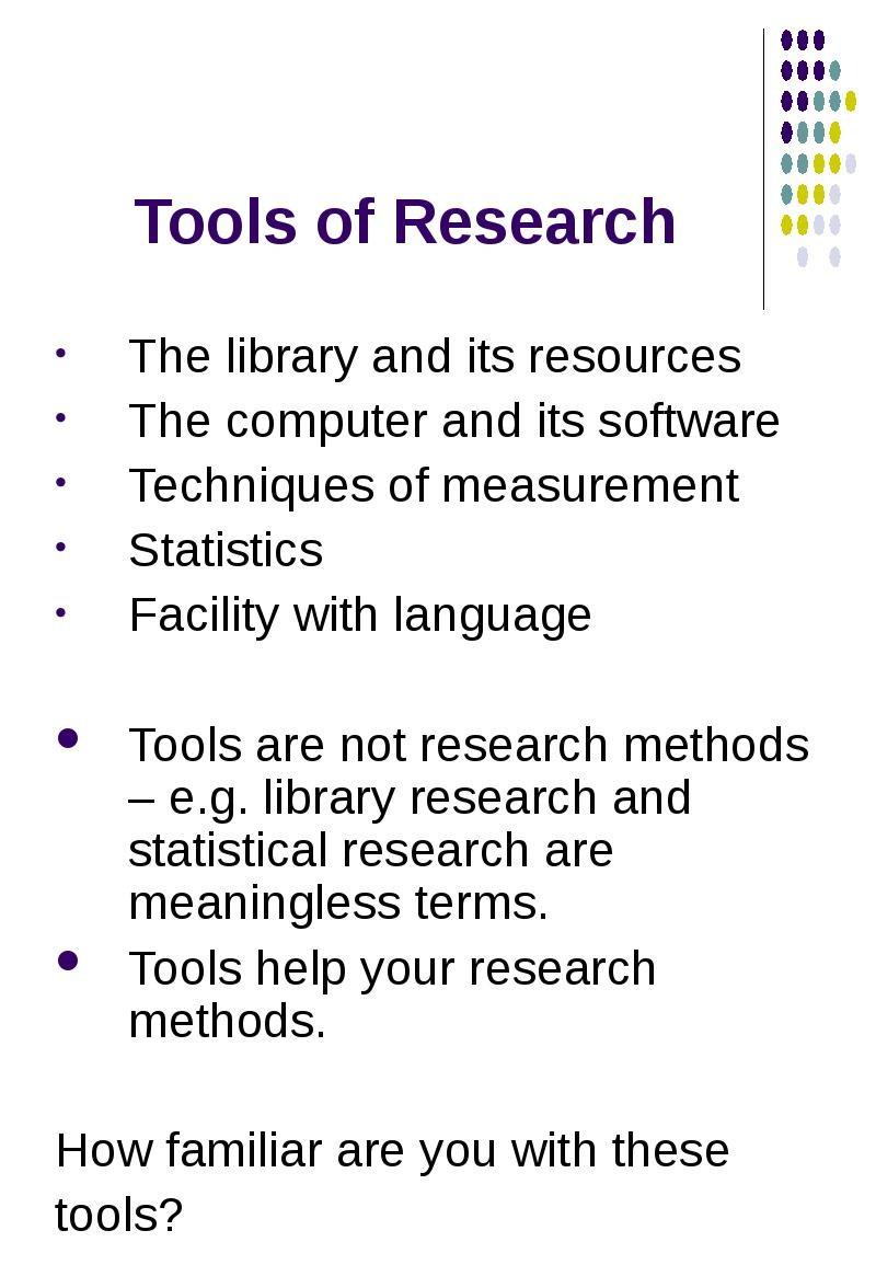 tools of research