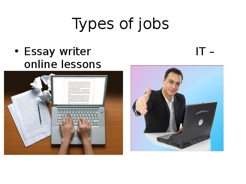 type of job essay Career advice print this finding including one on this website-- provide options of filtering your search by job type, location a subsequent essay will.