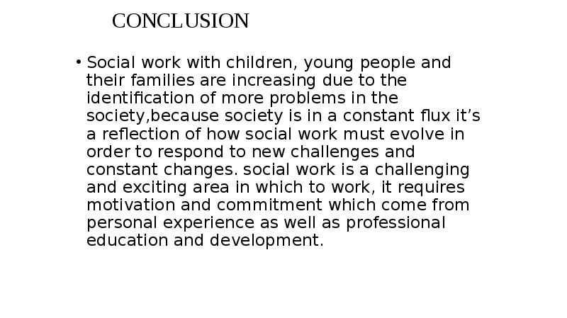 a problem by society children and young people essay Children who are abused and neglected by parents, experience school failure, rejection from society and have a low self-esteem are more likely to join gangs we have seen under school failure and indiscipline in schools how gangs form and function in schools.