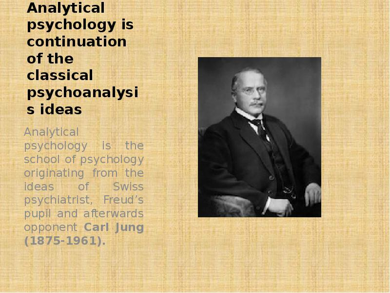an analysis of the psychologists Psychology, scientific discipline that studies mental states and processes and behaviour in humans and other animals the discipline of psychology is broadly divisible into two parts: a large profession of practitioners and a smaller but growing science of mind, brain, and social behaviour.
