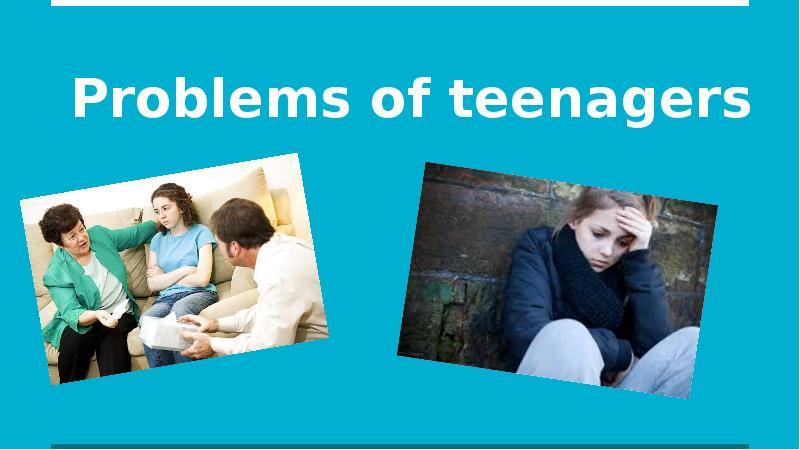 teen s problems