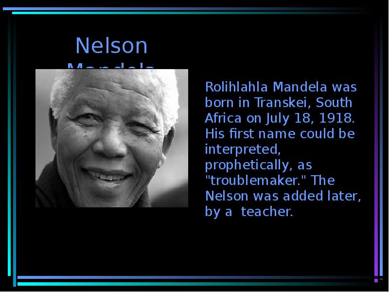 essay nelson mandela my hero Essays from bookrags provide great ideas for nelson mandela essays and paper topics like essay view this student essay about nelson mandela summary: nelson mandela is a significant figure in history this short biography includes information about his rearing, education, political rise, fight.