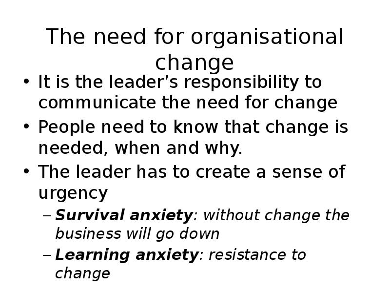 the need of changing in organizations 4 chapter 1 an introduction to changing organizational culture the need to manage organizational culture much of the current scholarly literature argues that successful companies--those with sustained.