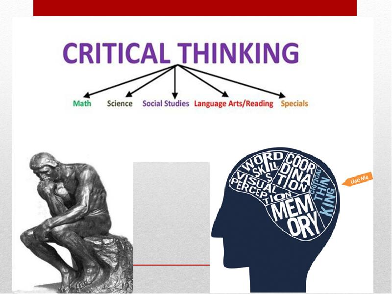 - презентация critical thinking presentation powerpoint Critical Thinking: Bringing Reasoning to a New Level.