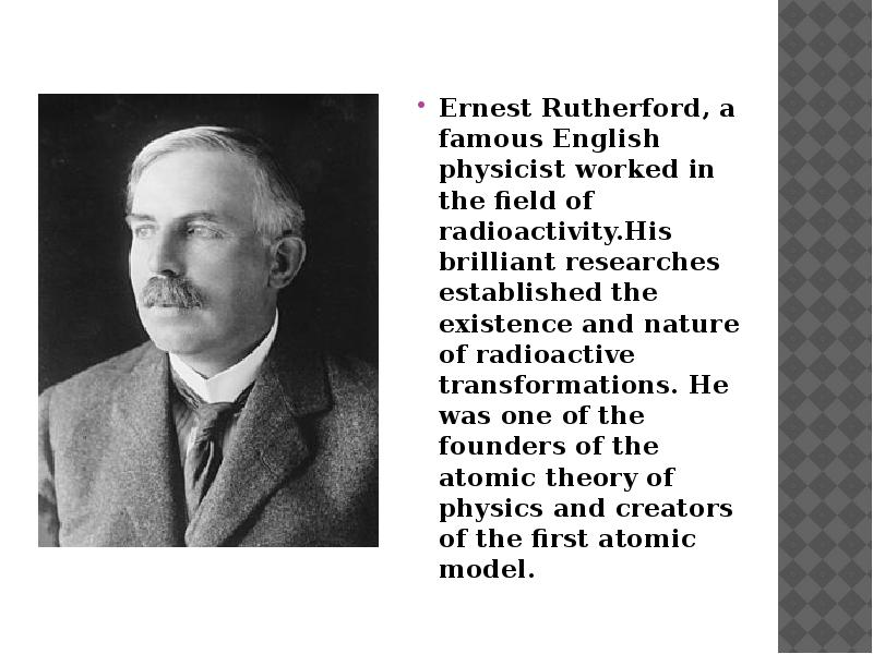 ernest rutherford a famous physicist of