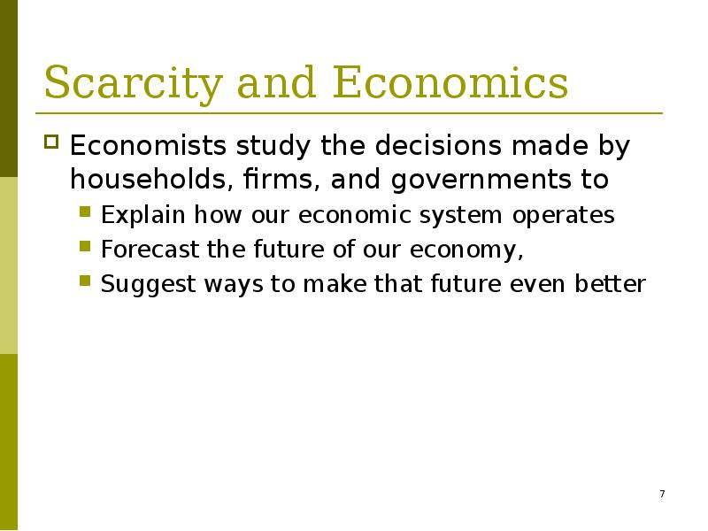economics scarcity Connecting decision makers to a dynamic network of information, people and ideas, bloomberg quickly and accurately delivers business and financial information, news and insight around the world.