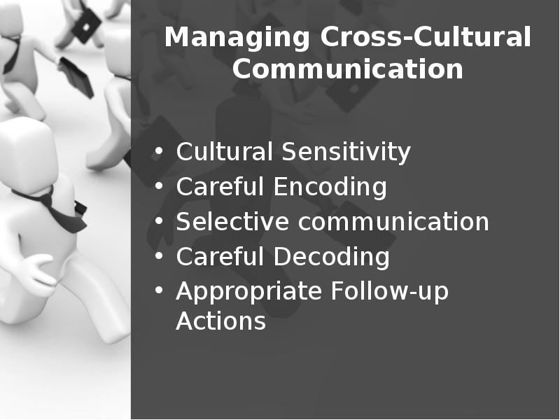 cross cultural communication selection and review Abstract - the purpose of this paper is to discuss ways in which geert hofstede's research on cross-cultural values in an employment context may be applicable to consumer behavior.