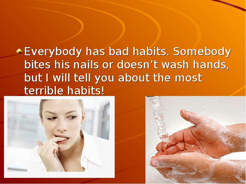 """bad habits """"there are a thousand excuses for failure, but never a good reason"""", i agree some psychologists think that bad and good habits people get through lifetime period."""