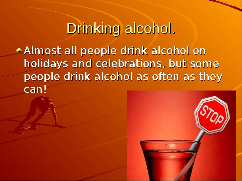 drinking alcohol is bad Does alcohol age you in any way,shape,or form i know drinking a glass of red wine a day is good for you would you say drinking it sometimes is ok once a week is not that bad if you like binge drink like almost every weekend and whatever then it will possibly have severe effects on your health (like.