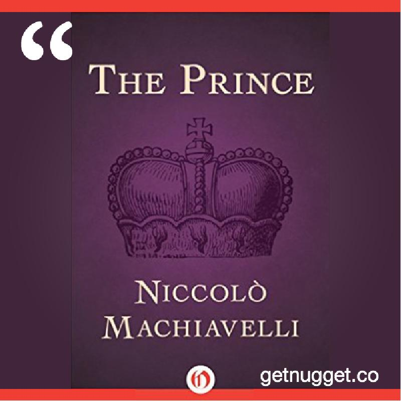 a view of human nature in the prince by niccolo machiavelli What can you learn from machiavelli what does human nature look like when looked at from raises a question that in my view goes to the heart of the prince.