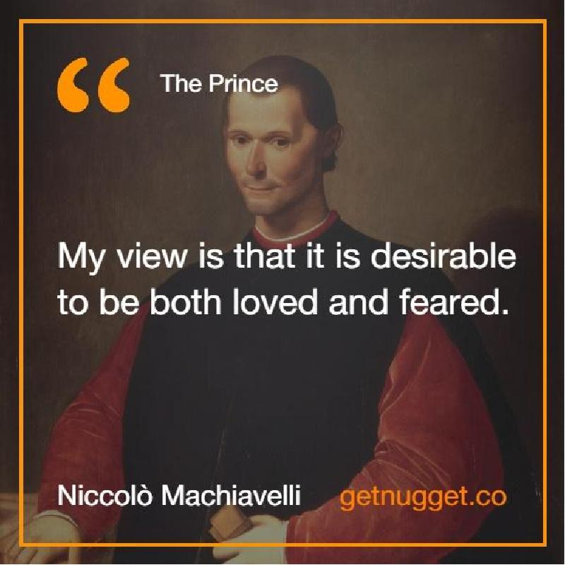 machiavelli s the prince the ferocity of the lion with the cunning of the fox A prince is compelled of necessity to know well how to use the beast, he should pick the fox and the lion machiavelli, the prince fox=cunning, lion=courageous, ferocious.
