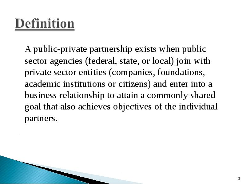 pulic private partnership its relationship to This public–private partnership (ppp) handbook is designed for the staff of the asian develop-ment bank (adb) and its developing member countries' clients.