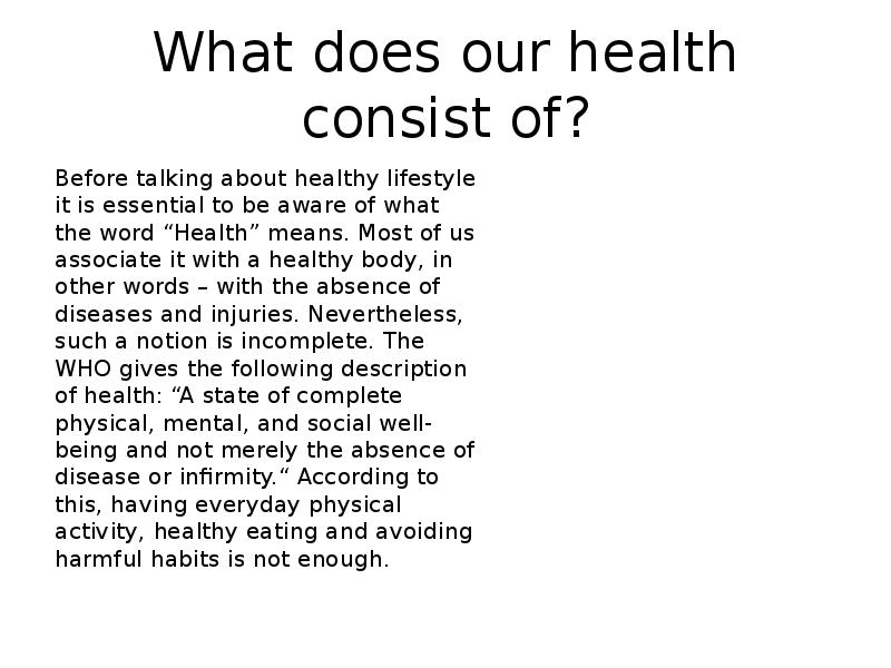 essay on what it means to be healthy There are several diverse characteristics displayed in individuals determining what it means for them to be human they therefore conceive that the voice of conscience is a law, that we will write a custom essay sample on what does it mean to be human specifically for you for only $1638 $139/page.
