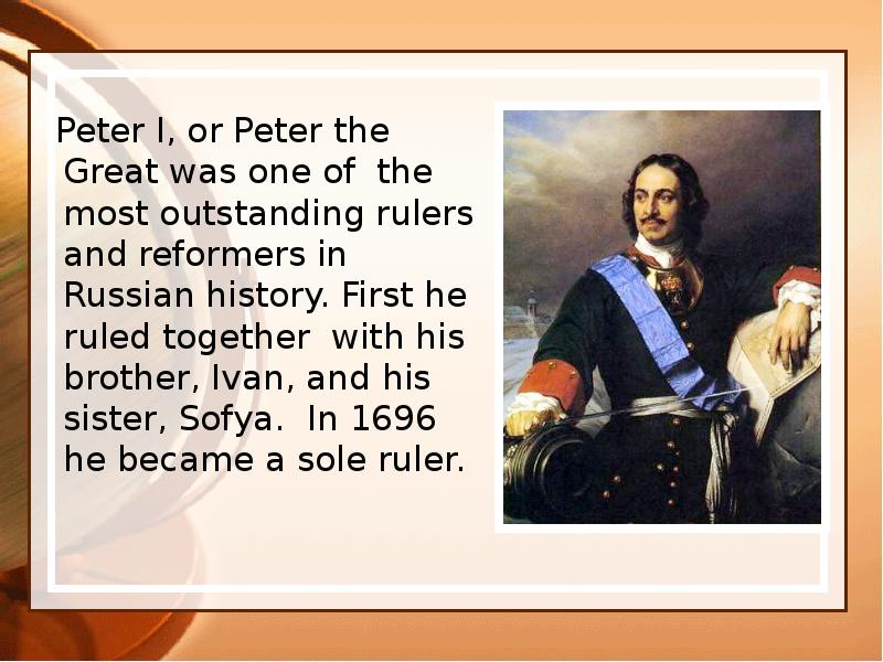 peter the great and his accomplishments At all cost and with his perseverance peter had made russia a peter the great of russia was a great czar whose actions helped the country more than it hurt.