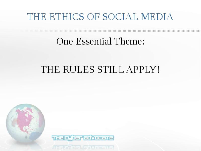 the ethical boundaries of social media Social media policy, the fieldwork site should have clear guidelines and expectations for students regarding social media use at home and at the fieldwork site because of the diverse needs and settings of fieldwork sites and the perpetually changing nature of the.