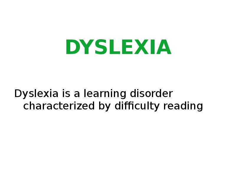 causes of dyslexia French scientists claim they may have found a physiological, and seemingly treatable, cause for dyslexia hidden in tiny light-receptor cells in the human eye in.