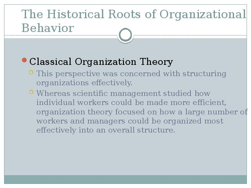 organisation theory and behavioural science Organizational theory and behavior - statpacorg wwwstatpacorg/walonick/organizational-theoryhtm classical organization theory evolved during the rst half of this century  weber also put forth the notion that organizational behavior is a.
