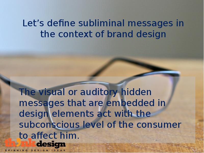 an analysis of the subliminal messages in marketing 7 sneaky subliminal messages hidden in ads by jake rossen august 12, 2015 wikimedia commons // cc by-sa 30 even since ad.